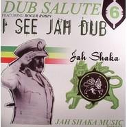 Jah Shaka, Roger Robin | Dub Salute 6  - I See Jah Dub