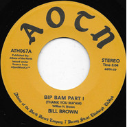 William H. Brown | Bip Bam (Thank You Ma'am)