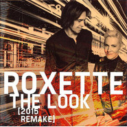 Roxette | The Look (2015 Remake)