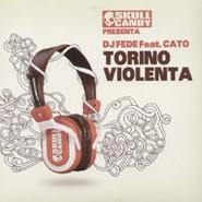 DJ Fede | Torino Violenta
