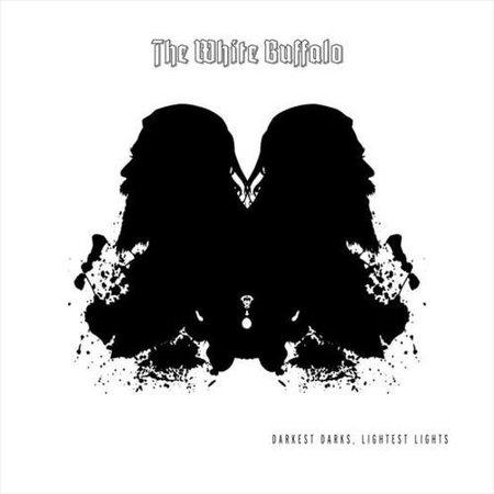 The White Buffalo | Darkest Darks, Lightest Lights