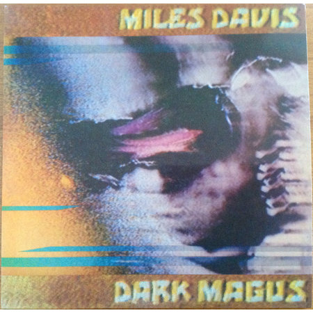 Miles Davis | Dark Magus
