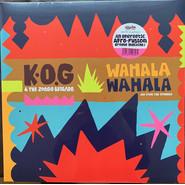 K.O.G And The The Zongo Brigade | Wahala Wahala