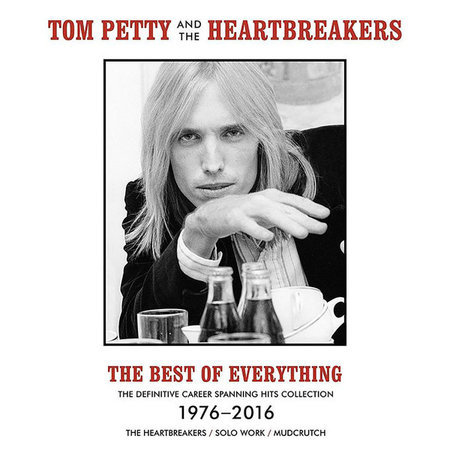 Tom Petty And The Heartbreakers | The Best Of Everything