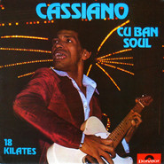 Cassiano | Cuban Soul - 18 Kilates