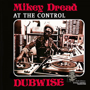 Mikey Dread | Dread At The Control Dubwise