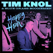 Tim Knol, Blue Grass Boogiemen | Happy Hour
