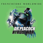 Dr. Peacock | Frenchcore Worldwide 03