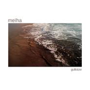 Meïha | Guillotzer EP