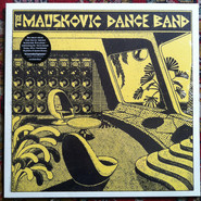 The Mauskovic Dance Band | The Mauskovic Dance Band