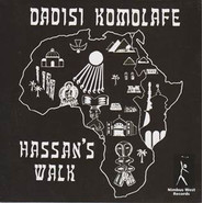 Dadisi Komolafe | Hassan's Walk