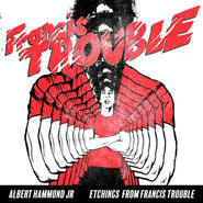 Albert Hammond Jr. | Etchings From Francis Trouble