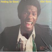 Kiki Gyan | Feeling So Good