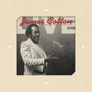 James Cotton   Recorded Live At Antone's Night Club