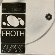 Froth | Duress