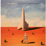 Tom Petty | Highway Companion
