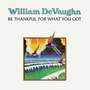 William DeVaughn | Be Thankful For What You Got