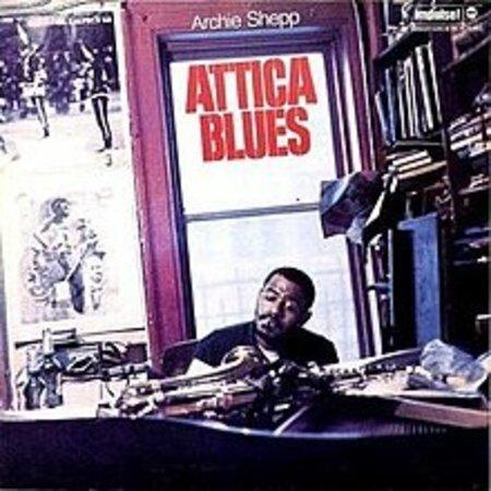 Archie Shepp   Attica Blues