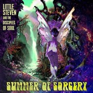 Little Steven And The Disciples Of Soul | Summer Of Sorcery
