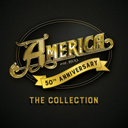America | 50th Anniversary - The Collection