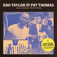 Ebo Taylor, Pat Thomas | Disco Highlife Reedit Series