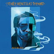 The Henry-Wenceslas Thenard Band | Ne Dis Pas Cela