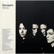Savages | Silence Yourself