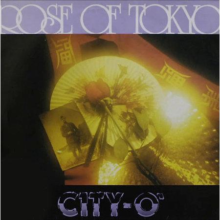 City-O' | Rose Of Tokyo