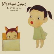 Matthew Sweet | Kimi Ga Suki * Raifu