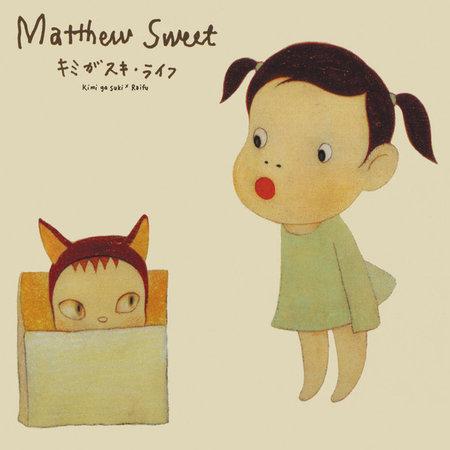 Matthew Sweet   Kimi Ga Suki * Raifu