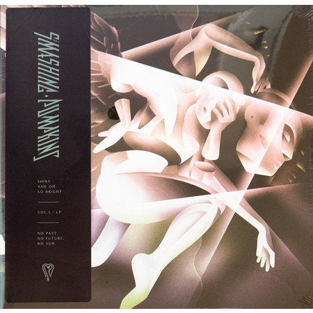 The Smashing Pumpkins | Shiny And Oh So Bright - Vol.1 / LP - No Past, No Future, No Sun