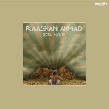 Raashan Ahmad | Soul Power