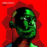 Ashley Henry | Ashley Henry's 5ive (LP)