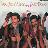 Vaughan Mason, Butch Dayo | Feel My Love