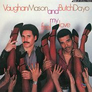 Vaughan Mason, Butch Dayo | Feel My Love
