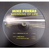 Mike Perras | Beginning Of Life