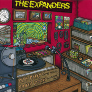 The Expanders | Old Time Something Come Back Again, Vol. 2