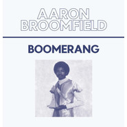 Aaron Broomfield | Boomerang
