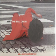 dEUS | The Ideal Crash (20th Anniversary Edition)