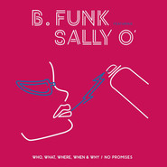 B.Funk, Sally O' | Who, What, Where, When & Why