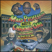 Mad Professor | Mad Professor Meets Channel One Sound System