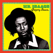 Gregory Isaacs | Mr. Isaacs