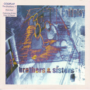 Coldplay | Brothers & Sisters (Brother Seven Pink)