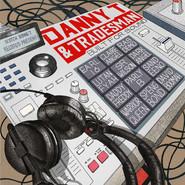 Danny T, Tradesman | Built For Sound