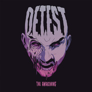 Detest | The Awakening