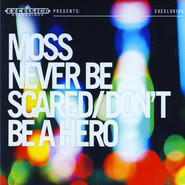 Moss (7) | Never Be Scared / Don't Be A Hero -Coloured-