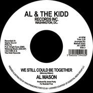 Al Mason | Good Lovin' / We Still Could Be Together
