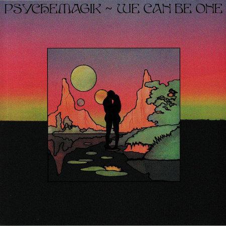 Psychemagik, Quinn Luke | We Can Be One