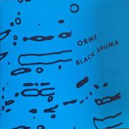 Black Spuma | Orme
