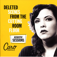 Caro Emerald | Deleted Scenes From The Cutting Room Floor (Acoustic Sessions)